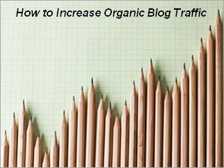 How-To-Increase-Organic-Blog-Traffic