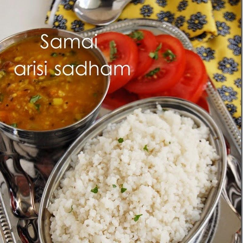 Samai arisi sadham / little millet rice