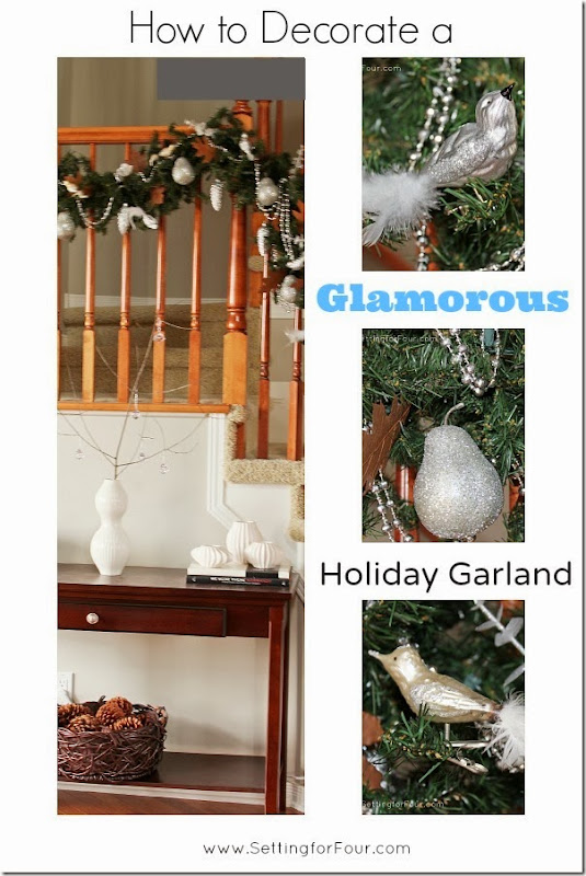 How to Decorate a Glamorous Holiday Garland