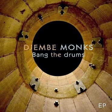 00-Djembe Monks-Bang The Drum-2015-