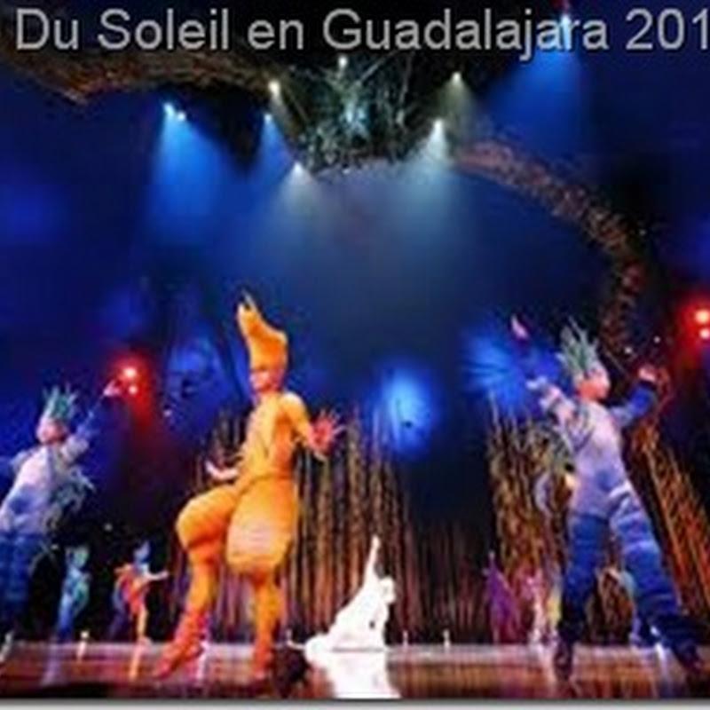 Circo Du Soleil en Guadalajara 2013