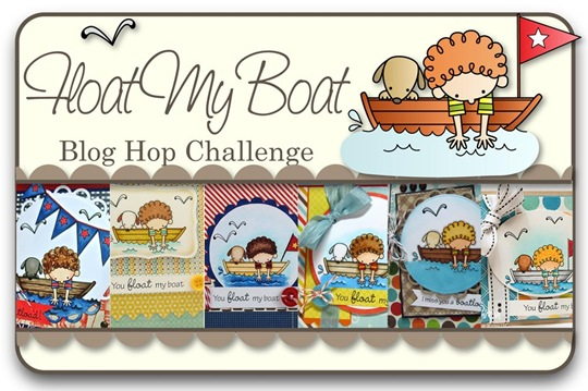 Float My Boat Blog Hop Challenge