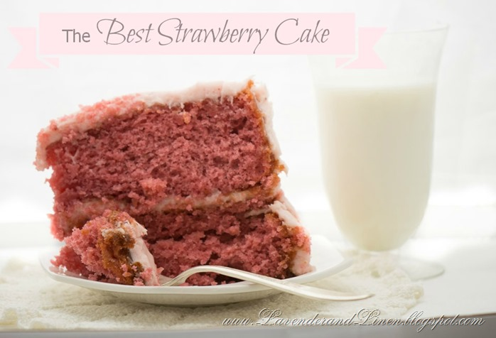 The Best Strawberry Cake