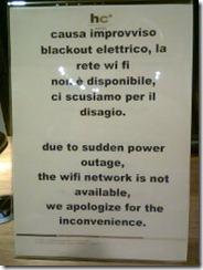 causa improvviso blackout elettrico, la rete wi fi non è disponibile, ci scusiamo per il disagio