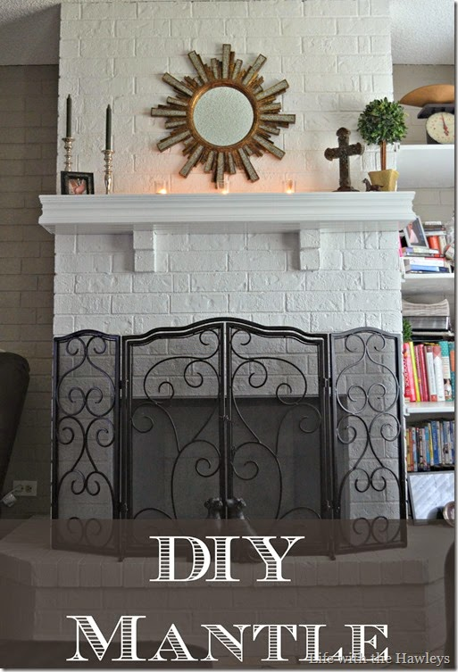 DIY Mantle