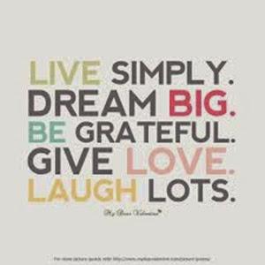 live simply dream big