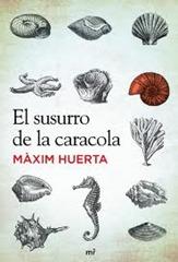El Susurro de la Caracola – Maxim Huerta