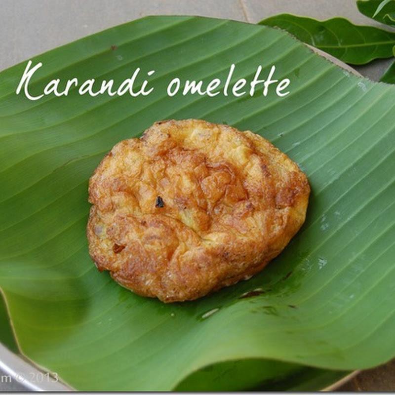 Karandi omelette