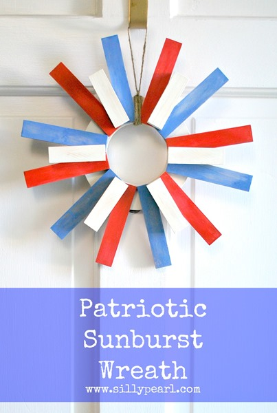 Patriotic Sunburst Wreath -- The Silly Pearl