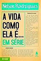 VIDA COMO ELA É, A  - EM SÉRIE . ebooklivro.blogspot.com  -