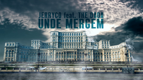 JerryCo feat. The dAdA - Unde Mergem (COVER)