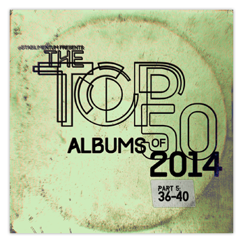 The Top 50 Albums of 2014, Part 5 _ SM