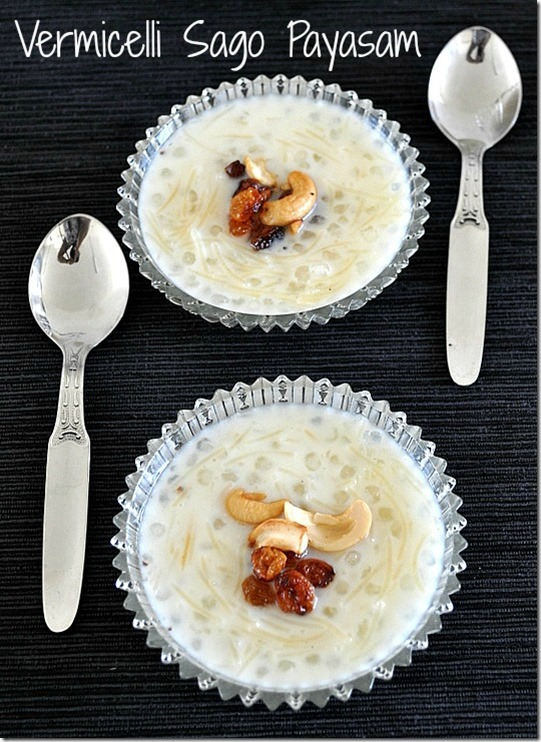 Vermicelli Sago Payasam