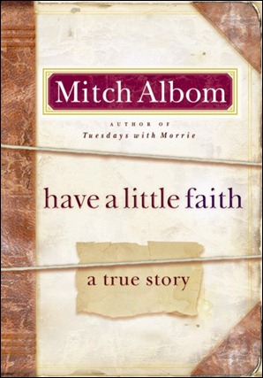 Mitch Albom- Have a Little Faith