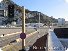 061 Boarder Crossing Spain into Gibraltar