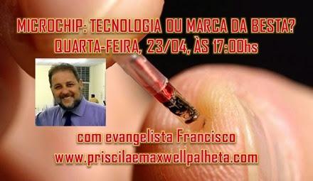 microchip - tecnologia ou marca da besta - Priscila e Maxwell Palheta
