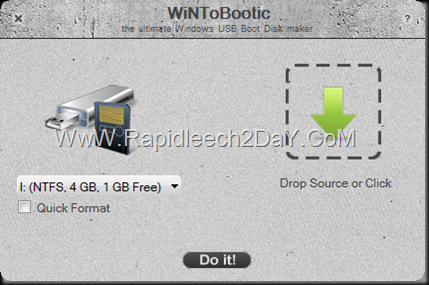Download WintoBootic V2.0.1 - Drag & Drop Best, Easy way to Make/create bootable Windows Vista/7/8/2008/2012 NTFS USB hard or flash disk