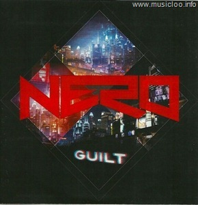 Nero - Guilt [2011 - NEW - 320 kbps]