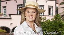 Amores Verdaderos Capitulo 7