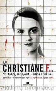 Eu, Christiane F.,13 anos,drogada e prostituída livro