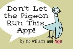 Don't Let the Pigeon run This App