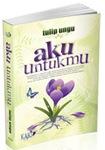 Aku Untukmu by Tulip Ungu