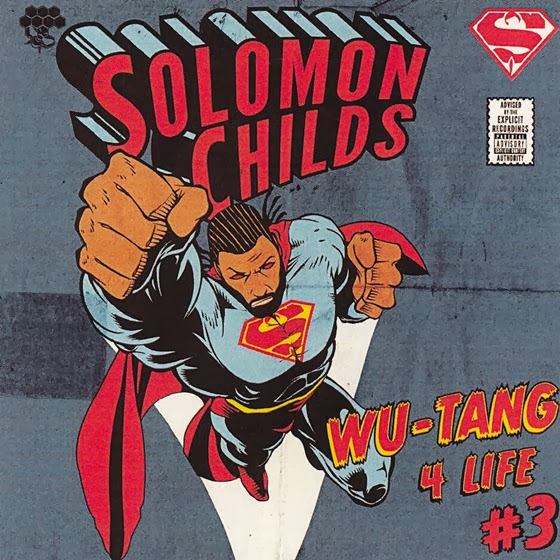 Solomon Childs - Wu-Tang 4 Life 3 (2013)