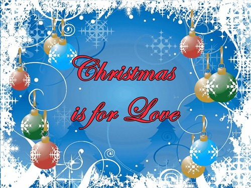 Christmas is for Love
