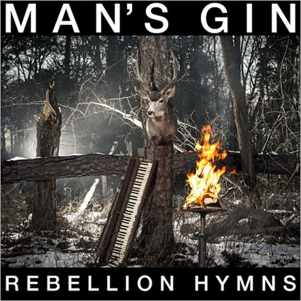 MansGin_RebellionHymns