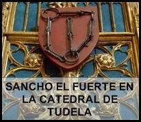 SANCHO EL FUERTE EN LA CATEDRAL DE TUDELA