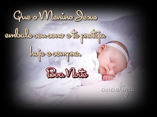 Que o menino Jesus embale seu sono e te proteja Bo