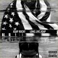 ASAP Rocky_Long Live Asap