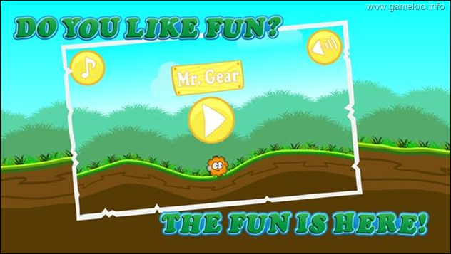Do You Like Fun? The Fun Is Here with Mr. Gear