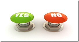 be bold on answering yes or no