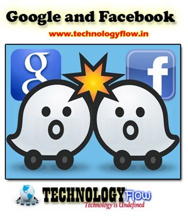 Google and Facebook provide billions for navigation app