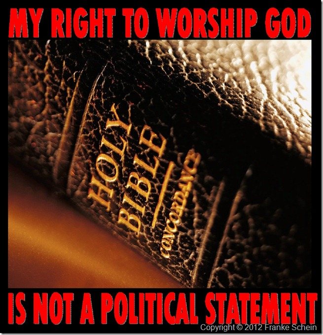 The Right To Worship Is Not A Political Statement
