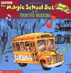 Magic School Bus in the Haunted Museum