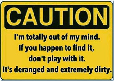 caution-out of my mind