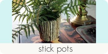stick pots