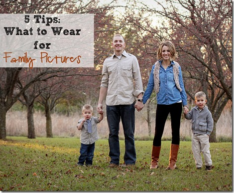 5 Tips For Choosing Family Photo Outfits