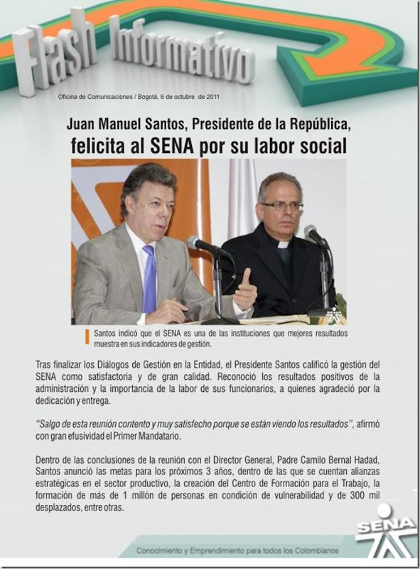 FLASH INFORMATIVO 6 DE OCTUBRE DE 2011-Juan Manuel Santos, Presidente de la República, felicita al SENA por su labor social