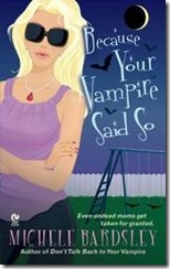 Because Your Vampire Said So-BOOKMOOCH