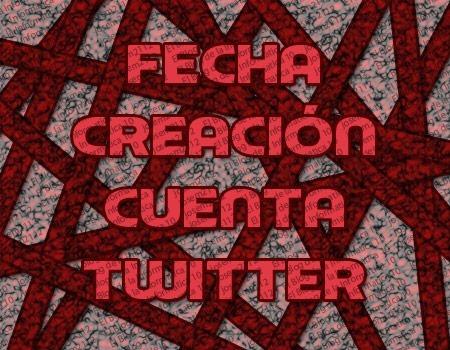 fecha de creación de una cuenta de twitter - imagen principal del post