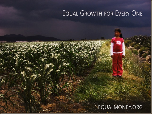 Equal Growth -Steady Economy - Equal Money