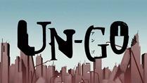 UN-GO - OP - Large 01
