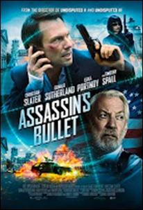 Assassins Bullet ล่าแผนเพชฌฆาตสังหาร