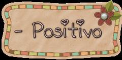 - positivo