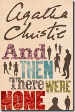 #6:  And Then There Were None