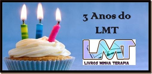 3 anos de LMT