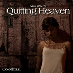 quittingheaven-colorless